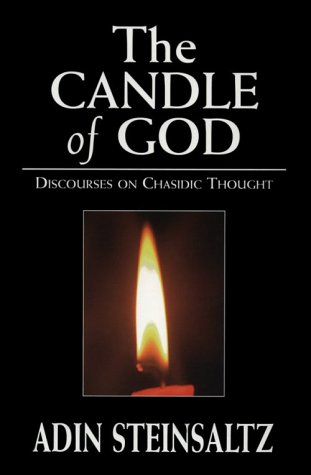 The Candle Of God  Discourses On Chasidic Thought
