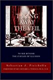 Taking Away the Veil, Sebastian Fisichella, 0595281990