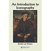 An Introduction to Iconography: Symbols, Allusions and Meaning in the Visual Arts: 1 (Documenting the Image)