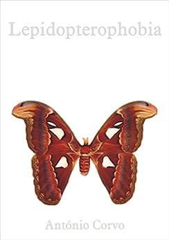 Lepidopterophobia por [Corvo, António]