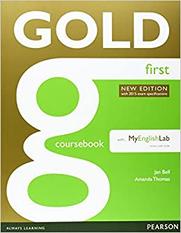 Gold First New Edition Coursebook with FCE MyLab Pack