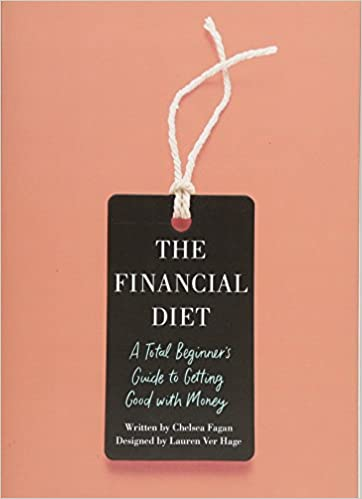 Epub download the financial diet a total beginners guide to epub download the financial diet a total beginners guide to getting good with money pdf full ebook by chelsea fagan cjdsjfhwowo fandeluxe Choice Image