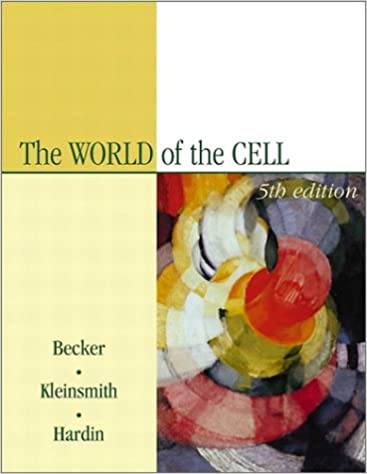 The world of the cell 5th edition wayne m becker lewis j the world of the cell 5th edition 5th edition fandeluxe Images