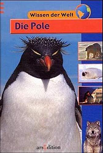 Download Wissen der Welt. Die Pole. ( Ab 9 J.). PDF