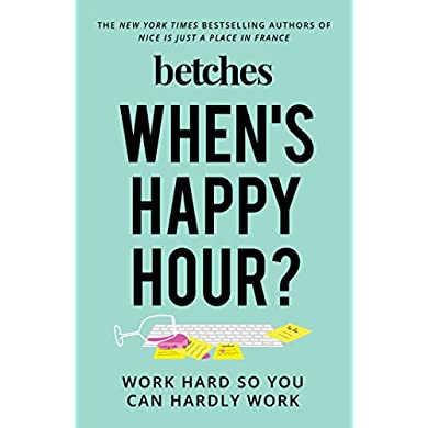 Whens-Happy-Hour-Work-Hard-So-You-Can-Hardly-Work