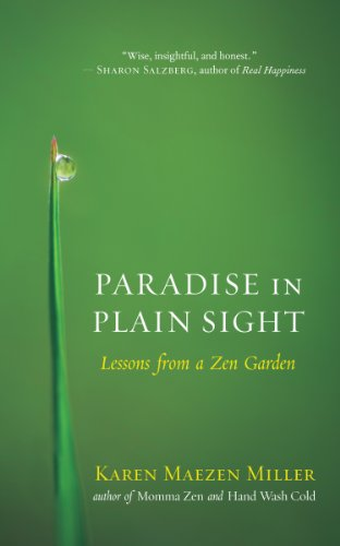 Paradise in Plain Sight: Lessons from a Zen Garden ()