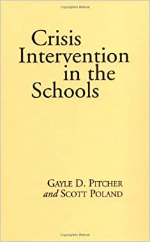 Crisis Intervention In The Schools (Guilford School Practitioner)