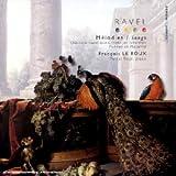 Ravel : Mélodies / Songs