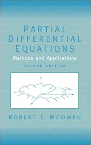 Partial Differential Equations: Methods and Applications (Featured Titles for Partial Differential Equations)