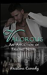 Valorous (An Affliction of Falling Novel Book 2)