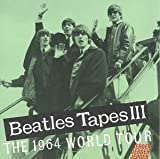 BEATLES TAPES III