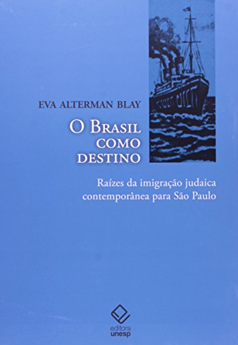 O Brasil Como Destino