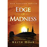 Edge of Madness (Zach Templeton Thriller Book 1)