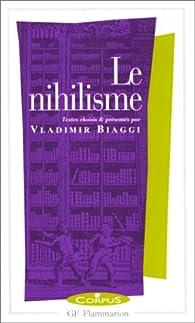 Le nihilisme par Vladimir Biaggi