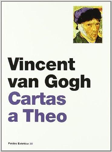 Cartas a Theo (Estética): Amazon.es: Vincent Van Gogh: Libros