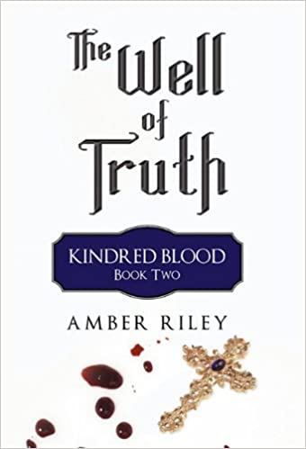 The Well of Truth: Kindred Blood, Book Two
