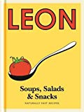 Little Leon: Soups, Salads & Snacks: Naturally Fast Recipes (Leon Minis)