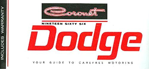 1966 Dodge Coronet Owners Manual User Guide Reference Operator Book Fuses Fluids