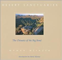 Desert Sanctuaries: The Chinatis of the Big Bend