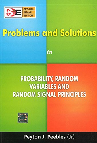 Problems and Solutions in Probability, Random Variables and Random Signal Principles (SIE)