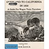 Overland to California in 1859, Louis M. Bloch, 0914276042