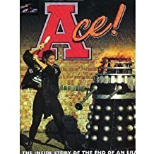 Ace!: The Inside Story of the End of an Era