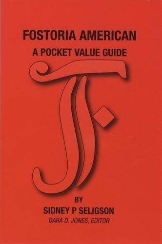Fostoria American: A Pocket Value Guide