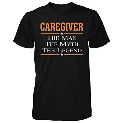 Caregiver The Man The Myth The Legend - Unisex Tshirt