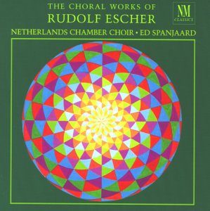 Rudolf Escher: The Choral Works of Rudolf Escher (Three Titles Of Poems By Emily Dickinson)