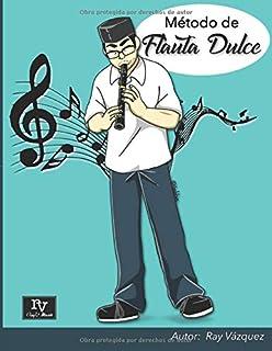 Flauta Dulce Para Principiantes Libro 1 Book//CD Recorder From The Beginning