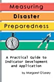 Measuring Disaster Preparedness, Margaret O'Leary, 0595768873