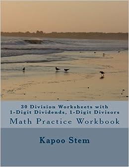 ??DJVU?? 30 Division Worksheets With 1-Digit Dividends, 1-Digit Divisors: Math Practice Workbook (30 Days Math Division Series) (Volume 1). appeal comics cables favorite Index todos McKenzie Visus