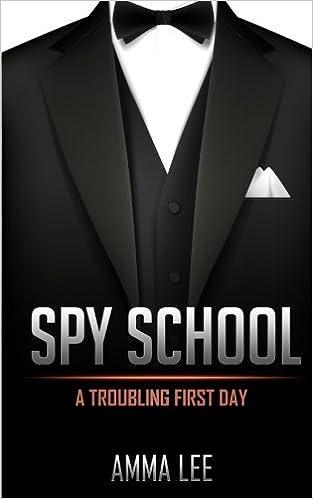 Descarga gratuita de libros electrónicosSpy School # 1: A Troubling First Day (Volume 1) by Amma Lee en español PDF iBook PDB
