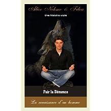 Fuir la Démence (French Edition)