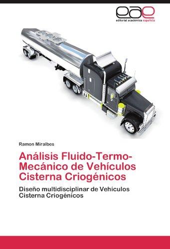 Descargar Libro Analisis Fluido-termo-mecanico De Vehiculos Cisterna Criogenicos Ramon Miralbes
