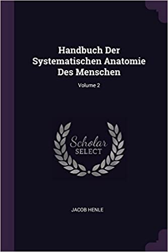Handbuch Der Systematischen Anatomie Des Menschen; Volume 2: Amazon ...