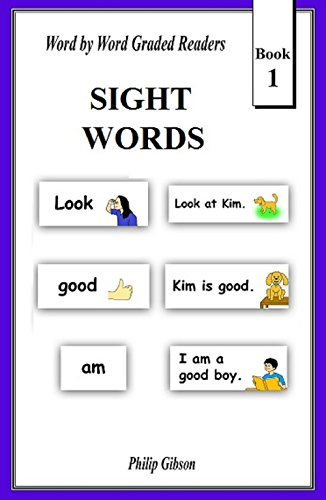 SIGHT WORDS: Book 1 (LEARN THE SIGHT WORDS) (Sight Words Esl)
