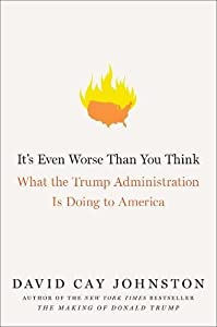 It's Even Worse Than You Think: What the Trump Administration Is Doing to America by Simon & Schuster