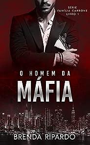 O Homem da Máfia (Família Carbone Livro 1)