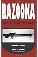 Bazooka: How To Build Your Own Paperback