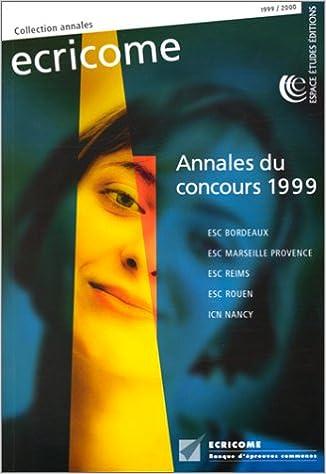 Téléchargements gratuits de livres audio pour ipod Ecricome annales du concours,1999 2906938998 PDF