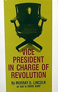 Paperback Vice President in Charge of Revolution. Book