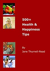 500 Plus Health And Happiness Tips