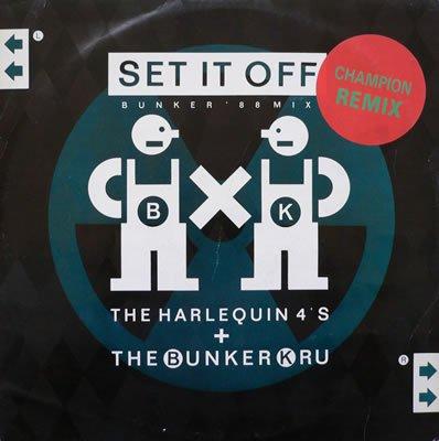 HARLEQUIN 4'S / BUNKER KRU Set It off (Bunker 88 Mix) 12
