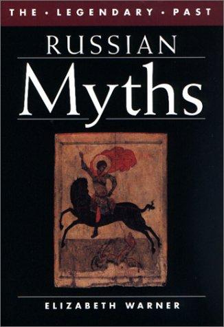 Download Russian Myths (Legendary Past Series) pdf epub