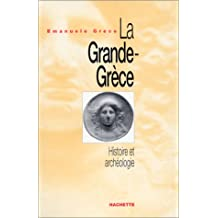 LA GRANDE GRÈCE HISTOIRE ET ARCHÉOLOGIE