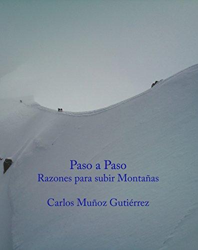 Paso a Paso: Razones para subir montañas (Spanish - Subir Spanish