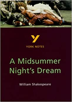 A Midsummer Night's Dream (York Notes)