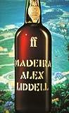 Madeira, Alex Liddell, 0571190960