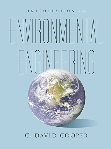 By C. David Cooper Introduction to Environmental Engineering (1st First Edition) [Hardcover]
